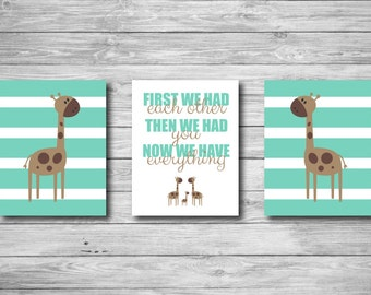 Nursery Wall Art - Giraffe Print Chevron First We Had Each Other Then You Now We Have Everything Baby Child Safari Set of Three 8 x 10