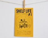 Shelf Life zine, Issue 1 - East Village, NYC