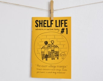 Shelf Life zine, Issue 1 - East Village, NYC
