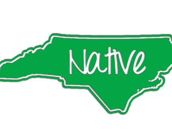 North Carolina Native Vinyl Sticker Car Window Door Bumper Decal Pride NC