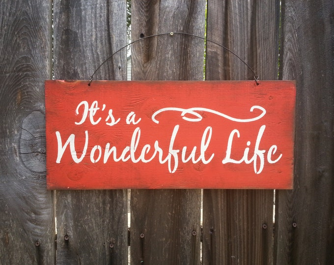 It's A Wonderful Life Sign - Holiday Theme - Christmas Sign - Holiday Decor