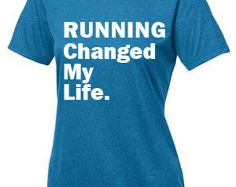 RUNNING Change My Life Women's Dri-fit Tee