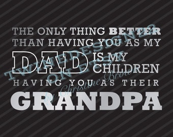 From Dad to Grandpa Quote Digital File