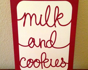 Milk and Cookies sign for Christmas time