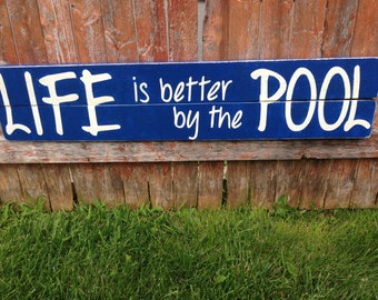 outdoor pool sign wood life is better by the pool - Pool Signs