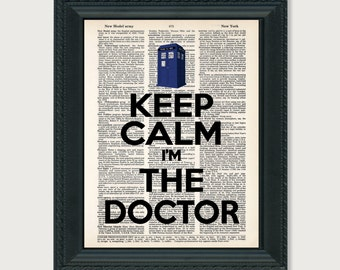 Doctor Who Keep Calm I'M The Doctor Tardis Art Print Dictionary Page Art Typography