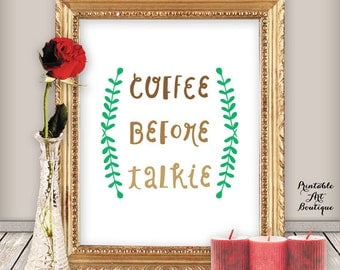 "Coffee Quotes - Coffee Printable Art - ""Coffee Before Talkie"" - Printable Wall Art for Kitchen Decor, INSTANT DOWNLOAD"