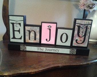 Enjoy the journey wood block sign
