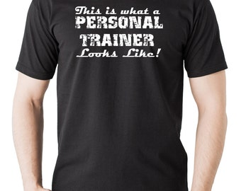 Personal Trainer Tee This is what an awesome Trainer looks Like T-shirt