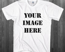 Create your custom T-shirt Print Any image color or black/white on a white Tee Youth Adult toddler size Shirts S-4XL