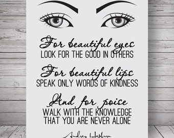 """For Beautiful Eyes, Audrey Hepburn Quotes - Home Decor, Motivational Wall Poster - Printable Digital File, 8x10"""" - Instant Download"""