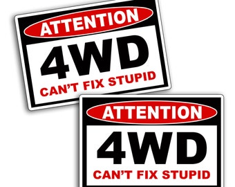 4WD Can't Fix Stupid Vinyl Sticker Decal Graphic for Window Back Glass Car Truck 4x4 Off Road