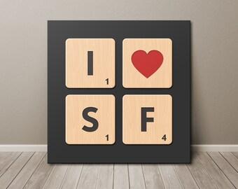 I Love San Francisco Scrabble Tiles Canvas Wall Art