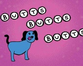 Sticker: Butts Butts Butts, Funny Stickers, Weird Stickers, Low Brow, Potty Humor,