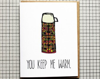 You Keep Me Warm.