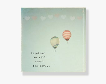 Hot air balloon canvas, nursery decor, kids wall art, typography wall art, blue, red, hearts, balloon decor - Together we will touch the sky