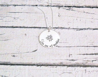 You are my sunshine necklace, sterling silver Necklace, Hand Stamped Necklace, Custom jewelry, Mothers Day gift for her