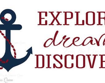Nautical Decor Explore Dream Discover Wall Decal - Inspiring Saying for Nautical Nursery Kid Teen Room - Great for a study and play room