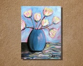 White Tulips in a Blue Vase acrylic painting original artwork 8 x 10 acrylics