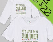 2 for 22!!! My Dad is a Soldier, What Super Power Does Yours Have? 2 Pack Deal!