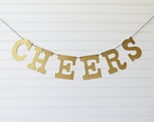 Glitter Cheers Banner - 5 inch Letters - Birthday Party Decor Glitter Banner Bachelorette Party Banner Cheers Decor Gold Cheers Party Banner