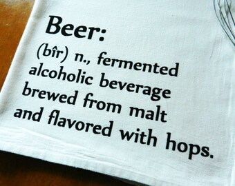 Beer Towel Printed with Dictionary Description of Beer, Flour Sack Dish Towel, Bar Towel, Pub, Man Cave Decor
