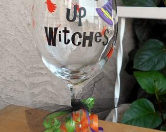 Drink up witches-Wine Glass-Halloween-Halloween Party