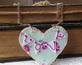 Handmade Textile Mint Green and Pink Roses Heart Pendant /Necklace with Embroidered Bunting / Garland / Banner with the Word Love