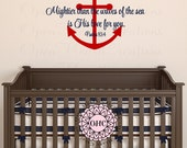 Nautical Boat Anchor Wall Decal with Bible Verse - Mightier Than the Waves of the Sea Psalms 93:4 22H x 32W INA0069