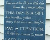 Enjoy Today You Will Never Have This Day Mother Children Home Decor Wood Sign  - 16x24 Carved Engraved Shabby Chic Distressed Wooden Sign