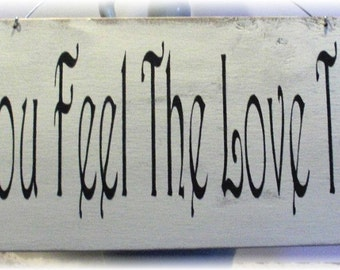 Wedding Sign Can You Feel The Love Tonight Wood White Shabby Custom Photo Prop