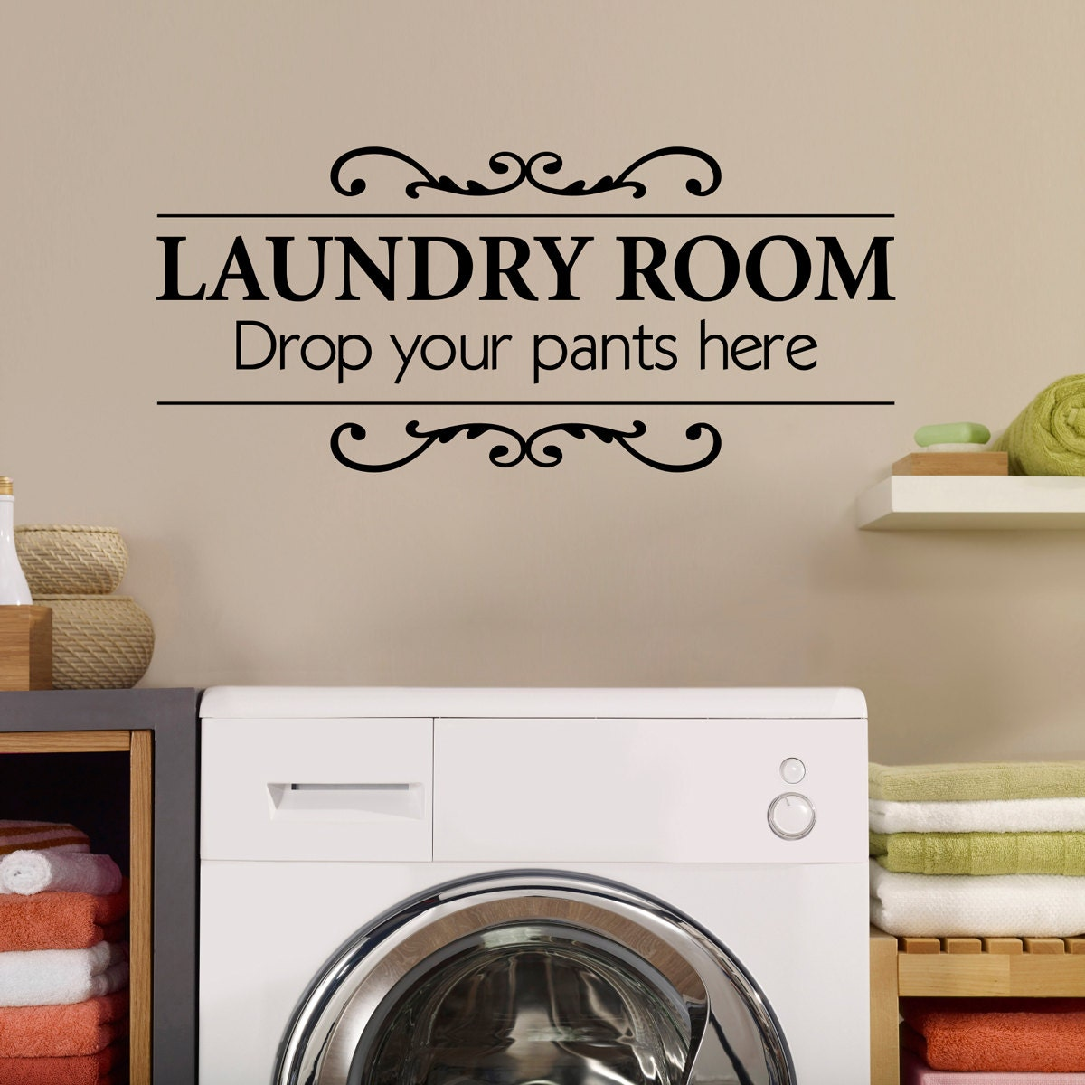 Laundry Room Wall Decor Stickers : Laundry room wall decal drop your pants here utility