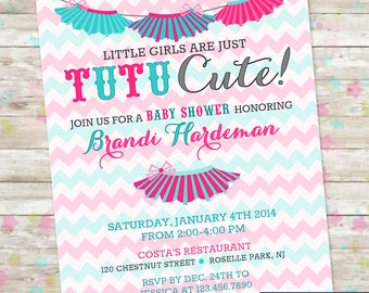 Tutu Cute, Tutu Thrilled, Baby Shower Invite, Baby Girl, Tutus, Chevron, Pink and Teal, Printable or Printed, Girls and Tutus, Baby Shower