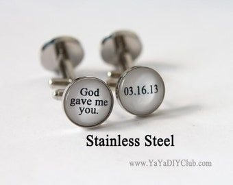 Personalized Cufflinks Wedding Cuff links Groom Cuff links, Unique gift for him - God gave me you Custom wedding date