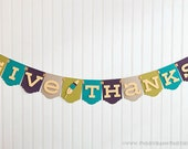 Give Thanks Banner : Modern Mix Thanksgiving Banner | Turkey Day Sign | Holiday Decoration with Feather & Art Deco Panel | Tribal Feather