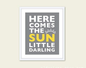 Here Comes The Sun Digital Art Print Children's Room Nursery Typography Wall Art Slate Grey The Beatles