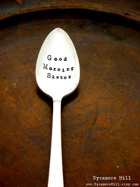 good morning sister custom personalized spoon the original