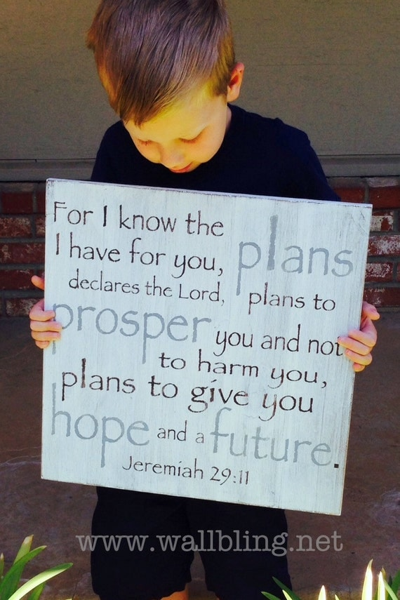 Large (18x18in.)  Jeremiah 29:11 For I Know the Plans I Have for You - Wood Sign