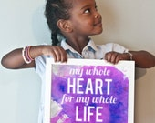 My Whole Heart for My Whole Life print in purples