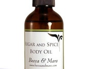 Sugar and Spice Bath and Body Oil - All Natural Ingredients