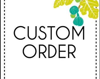Custom order for Natalie
