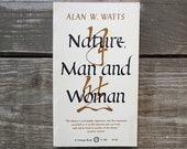 Vintage 1970 Nature, Man and Woman by Alan Watts Book / Philosophy Book