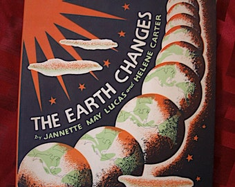 The Earth Changes Jannette May Lucas Illustrations Helene Carter 1st 1937 LIppincott Children Maps Earth Evolving Animals Jurassic