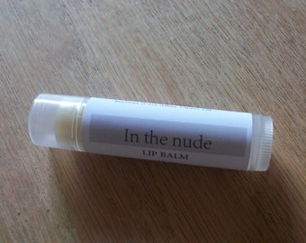 In The Nude- Lip Balm-Handcrafted- Made with local raw beeswax