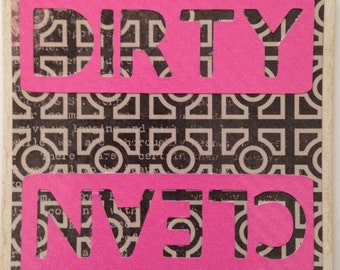 Dirty and Clean Dishwasher Sign Magnet or Velcro- bright pink, black and white