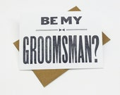 Will You Be My Groomsman - will you be my groomsman card - letterpress groomsman cards - groomsmen gift