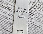 This is where you fell asleep - Metal Aluminium Bookmark Metal Engraved Bookmark Book Lover