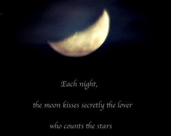 Each night the moon kisses... Rumi quote, Moon quotation, photo quote, night sky, print with quotation, typography, word art