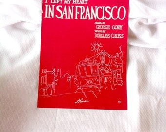 "Vintage Sheet Music ""I Left My Heart In San Francisco"""