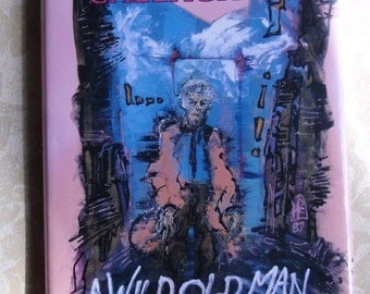 Vintage Book -  A Wild Old Man on the Road, Morley Callaghan, 1983 First Edition